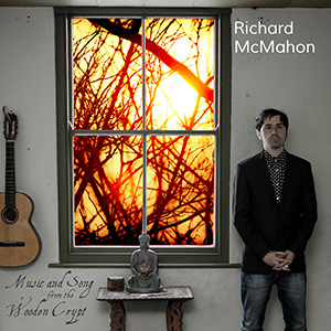 Richard McMahon - Music and Song from the Wooden Crypt CD