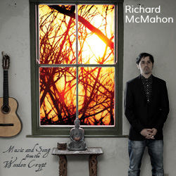 Richard McMahon - Music and Song from the Wooden Crypt